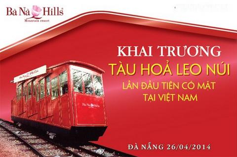 Tàu hỏa leo núi Bà Nà Hill sẽ có mặt vào ngày 26/4 tại Đà Nẵng.
