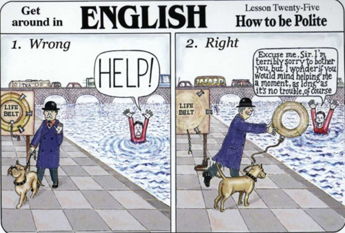 Trong một thời gian ngắn, sống ở Anh nghĩa là bạn phải học cách để trở thành người lịch sự hàng ngày (đó là kỹ năng sống ở đây).