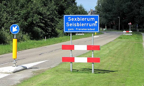 Three vices in one: Sexbierum is a village in the central north region of the Netherlands. The spot is famous for its contraction of the words Sex, Bier (the Dutch word for beer) and Rum and the traffic sign is often subject to theft