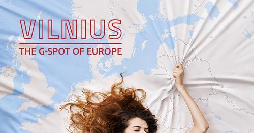 Hình ảnh quảng bá du lịch của thủ đô Lithuania có nội dung The G-spot of Europe (Điểm G của châu Âu). Ảnh: Vilnius.